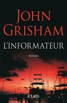 """Couverture du livre : """"L'informateur"""""""