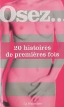 """Couverture du livre : """"Osez 20 histoires de premières fois"""""""