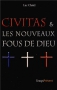 """Couverture du livre : """"Civitas & les nouveaux fous de Dieu"""""""