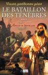 """Couverture du livre : """"Le bataillon des ténèbres"""""""