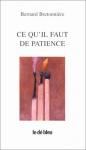 """Couverture du livre : """"Ce qu'il faut de patience"""""""