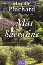 """Couverture du livre : """"Le mas de la Sarrasine"""""""
