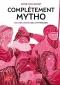 """Couverture du livre : """"Complètement mytho"""""""