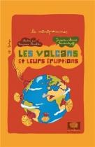 """Couverture du livre : """"Les volcans et leurs éruptions"""""""
