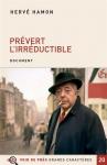 """Couverture du livre : """"Prévert l'irréductible"""""""