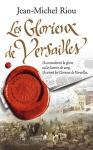 """Couverture du livre : """"Les glorieux de Versailles, 1679-1682"""""""