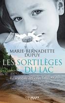 """Couverture du livre : """"Les sortilèges du lac"""""""