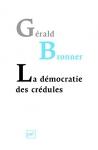 """Couverture du livre : """"La démocratie des crédules"""""""