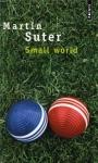 """Couverture du livre : """"Small World"""""""