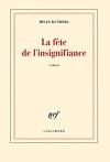 """Couverture du livre : """"La fête de l'insignifiance"""""""