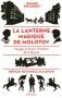 """Couverture du livre : """"La lanterne magique de Molotov"""""""