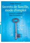 """Couverture du livre : """"Secrets de famille, mode d'emploi"""""""