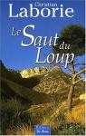 """Couverture du livre : """"Le saut du loup"""""""