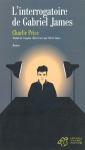 """Couverture du livre : """"L'interrogatoire de Gabriel James"""""""