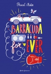 "Couverture du livre : ""Barracuda for ever"""
