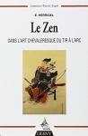 """Couverture du livre : """"Le zen dans l'art chevaleresque du tir à l'arc"""""""