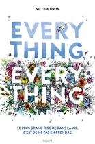 "Couverture du livre : ""Everything, everything"""