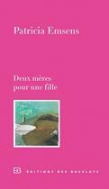 """Couverture du livre : """"Deux mères pour une fille"""""""