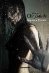 "Couverture du livre : ""Projet Chrysalide"""