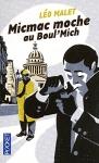 """Couverture du livre : """"Micmac moche au boul'mich'"""""""