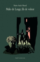 """Couverture du livre : """"Malo de Lange, fils de voleur"""""""