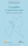 """Couverture du livre : """"Un papillon a caressé mon coeur"""""""