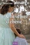 """Couverture du livre : """"La chevelure d'ébène"""""""
