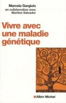 """Couverture du livre : """"Vivre avec une maladie génétique"""""""