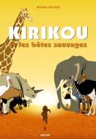 """Couverture du livre : """"Kirikou et les bêtes sauvages"""""""