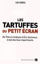 """Couverture du livre : """"Les tartuffes du petit écran"""""""