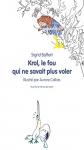 """Couverture du livre : """"Krol, le fou qui ne savait plus voler"""""""