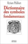 """Couverture du livre : """"Dictionnaire des symboles fondamentaux"""""""