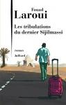 """Couverture du livre : """"Les tribulations du dernier Sijilmassi"""""""