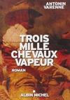"""Couverture du livre : """"Trois mille chevaux-vapeur"""""""
