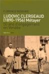 """Couverture du livre : """"Ludovic Clergeaud (1890-1956)"""""""