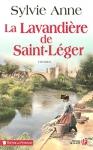 """Couverture du livre : """"La lavandière de Saint-Léger"""""""