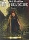 """Couverture du livre : """"Fils de l'ombre 2"""""""