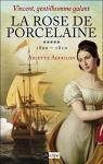 """Couverture du livre : """"La rose de porcelaine"""""""