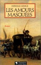 """Couverture du livre : """"Les amours masquées"""""""