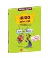 """Couverture du livre : """"Hugo et les rois Etre et Avoir ou Comment accorder les participes passés sans se tromper !"""""""