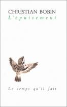 """Couverture du livre : """"L'épuisement"""""""