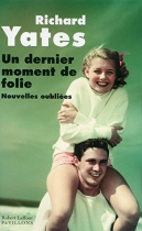 """Couverture du livre : """"Un dernier moment de folie"""""""
