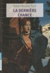 """Couverture du livre : """"La dernière chance"""""""