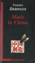 "Couverture du livre : ""Made in China"""