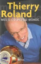 """Couverture du livre : """"Mes 13 coupes du monde"""""""