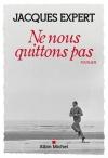 """Couverture du livre : """"Ne nous quittons pas"""""""