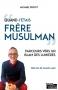 """Couverture du livre : """"Quand j'étais frère musulman"""""""