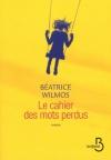 """Couverture du livre : """"Le cahier des mots perdus"""""""
