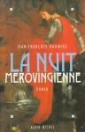 """Couverture du livre : """"La nuit mérovingienne"""""""