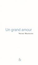 """Couverture du livre : """"Un grand amour"""""""